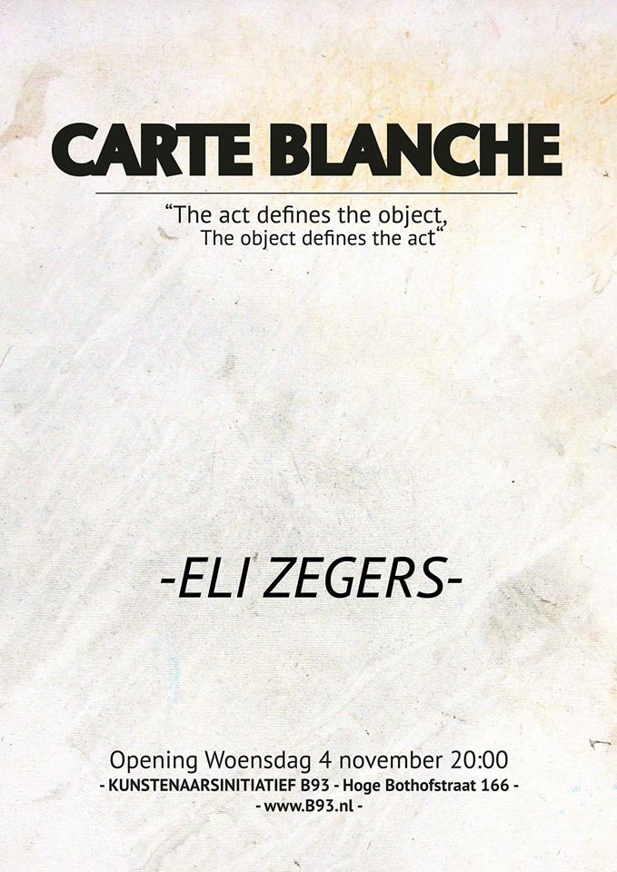 Carte Blanche – Eli Zegers