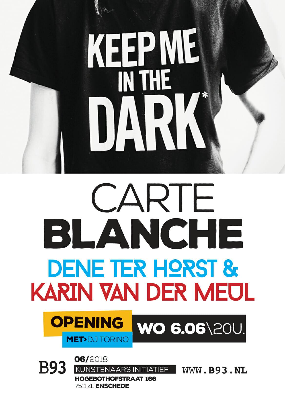 Carte Blanche – Dene Terhorst en Karin van der Meul